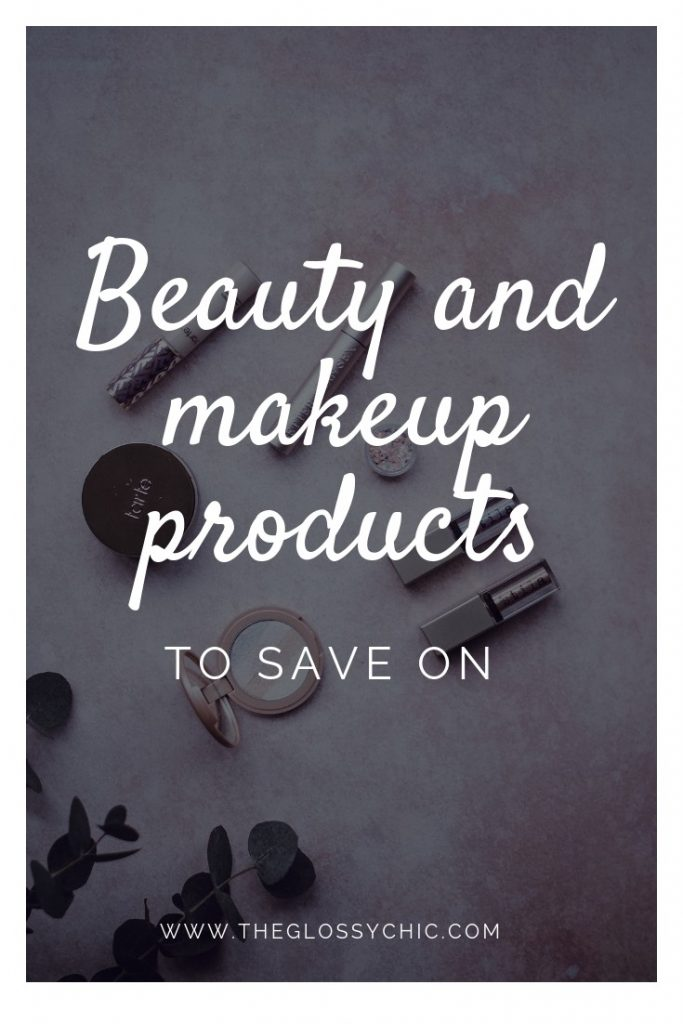 beauty and makeup products to save on