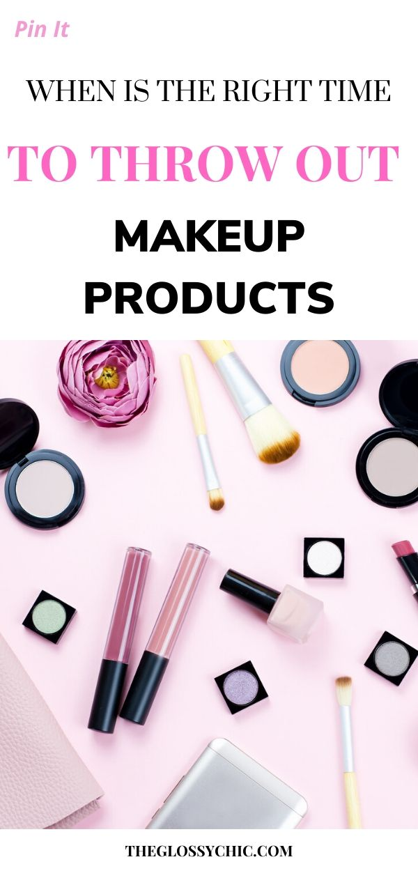 when should you throw out makeup