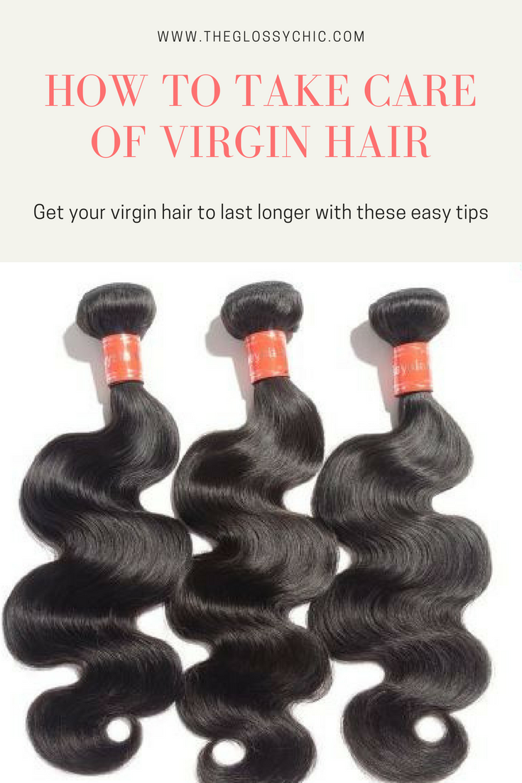 how to take care of virgin hair
