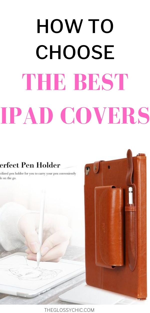 how to choose the best ipad cases and covers