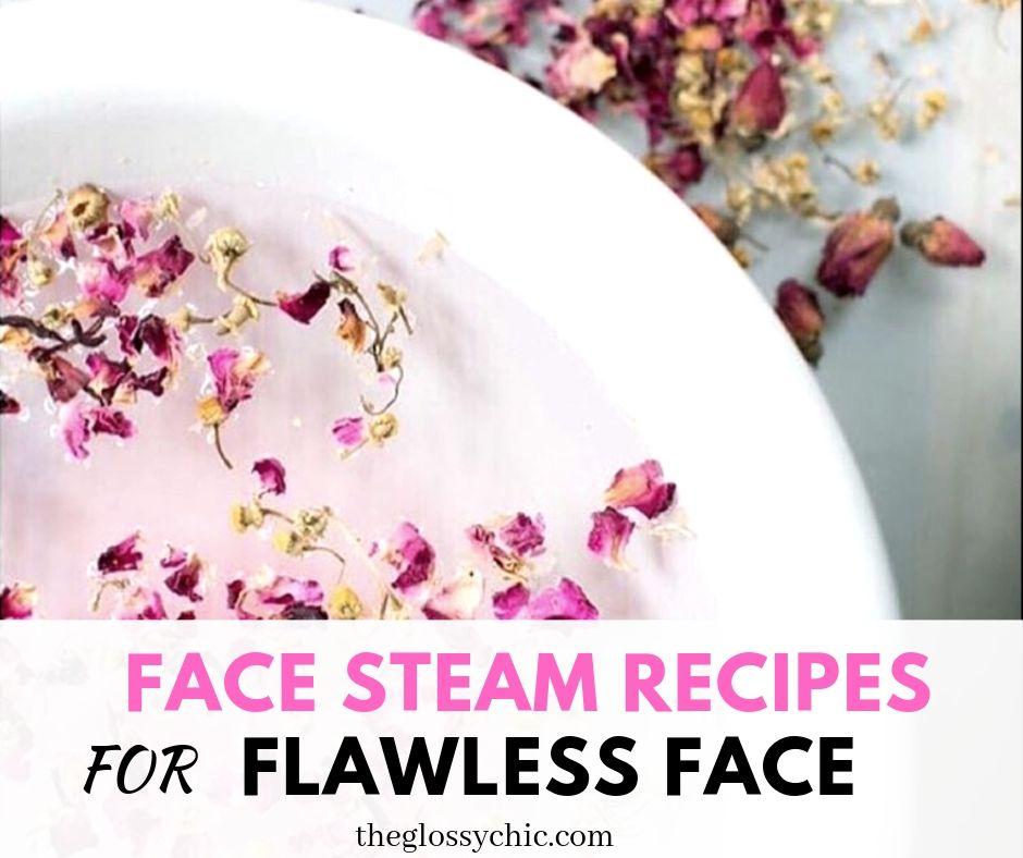 DIY Face Steam Recipes