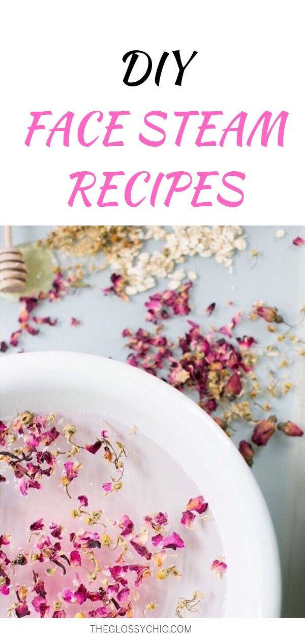 homemade face steam recipes