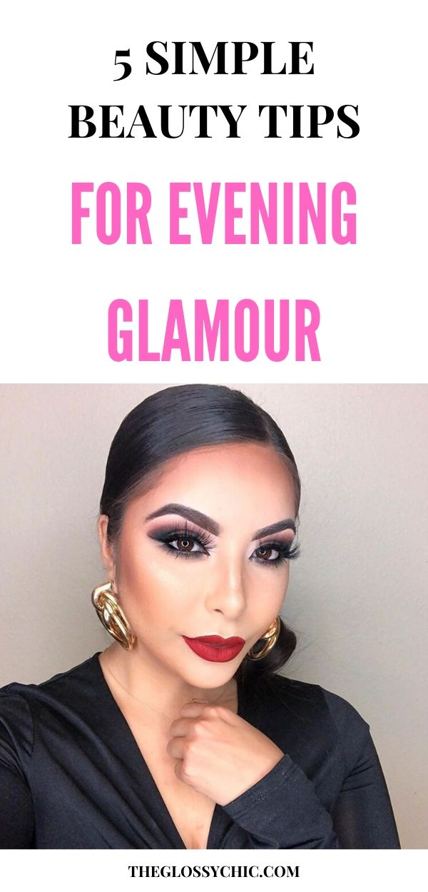 easy tips for evening glamour