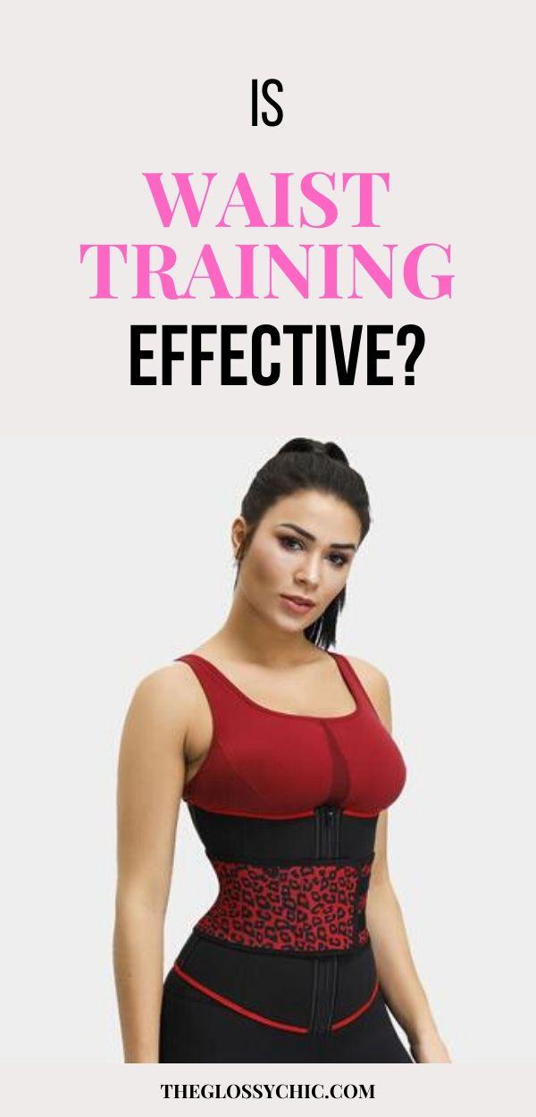 is waist traning effective