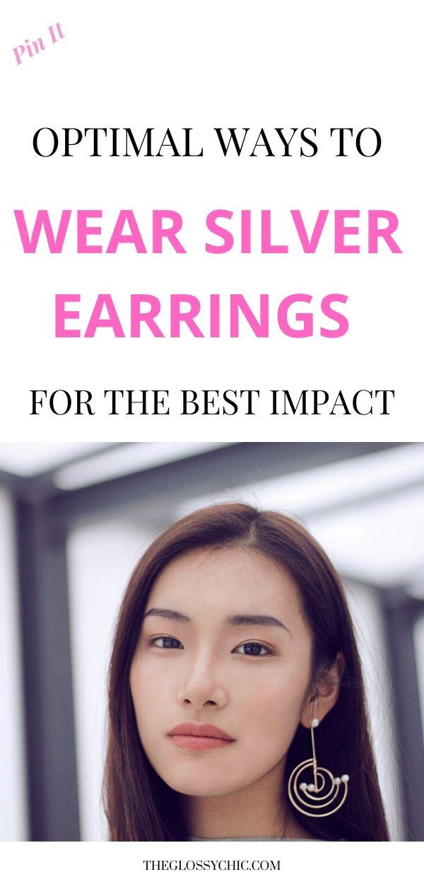 ways to wear silver earrings
