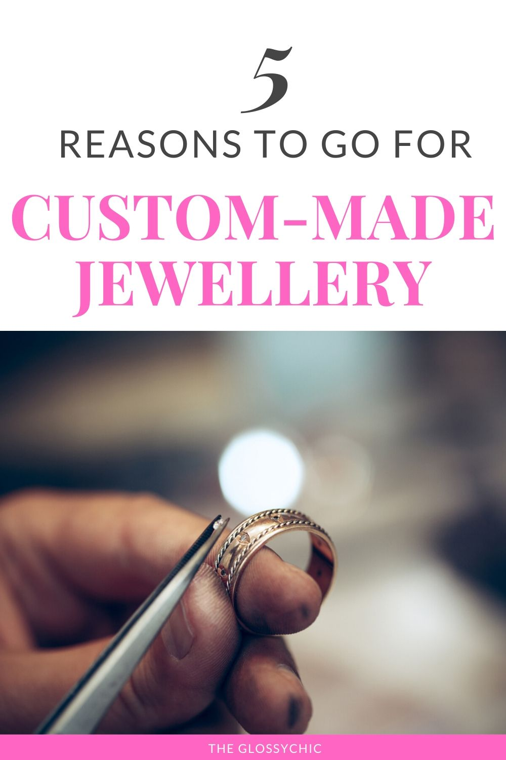 why choose custom made jewellery