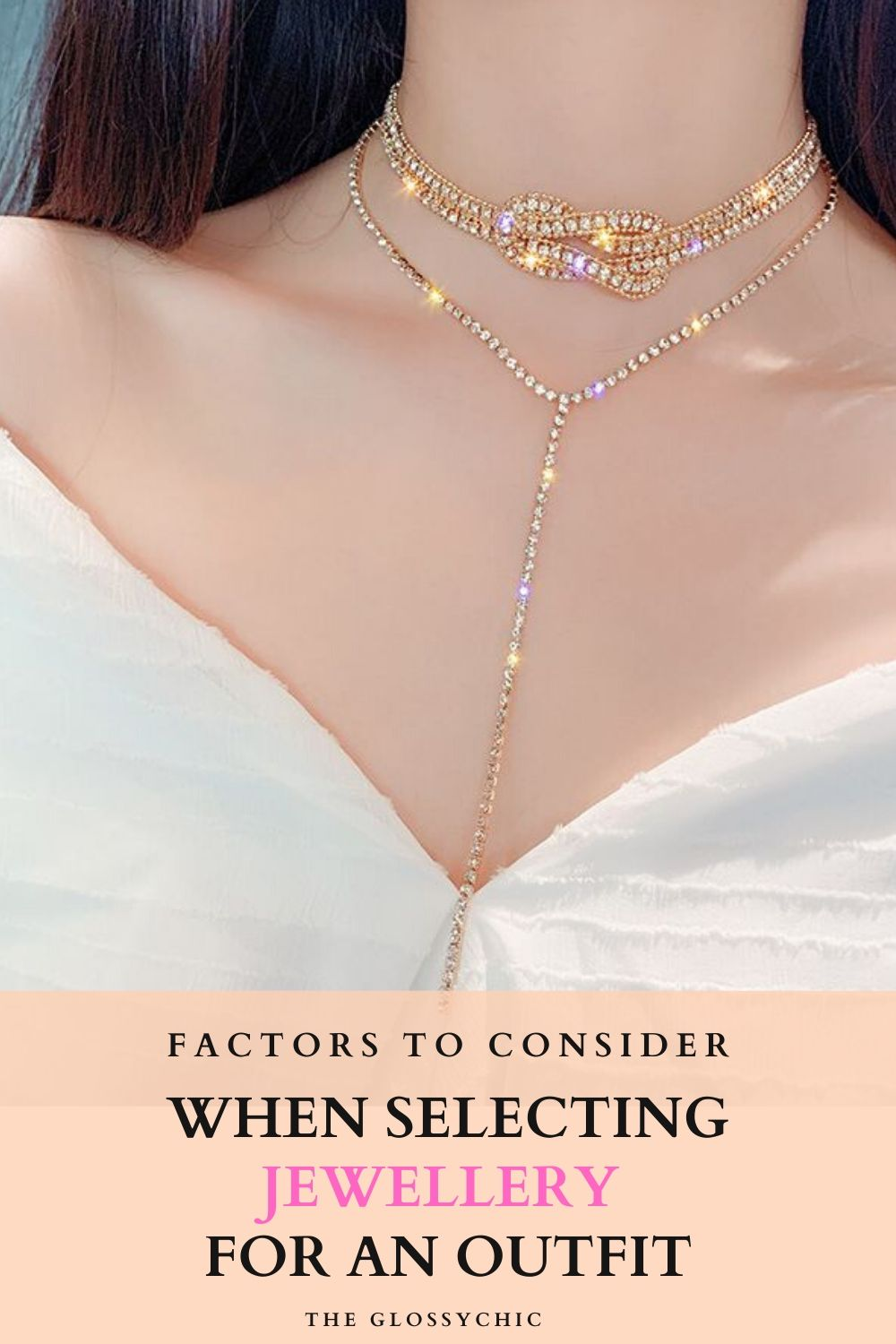 factors to consider when selecting jewellery for an outfit