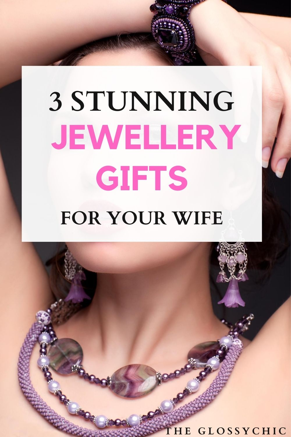 3 stunning jewellery gifts for your wife
