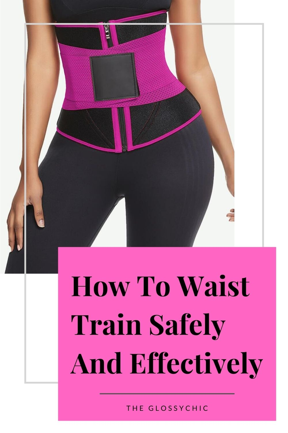 how to waist train safely an effectively