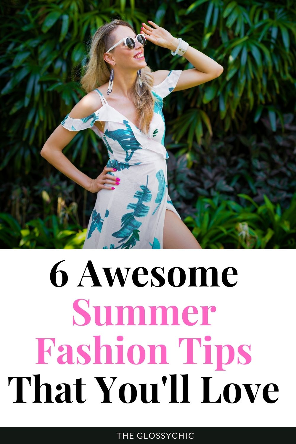 6 Awesome Summer Fashion Tips That You'll Love
